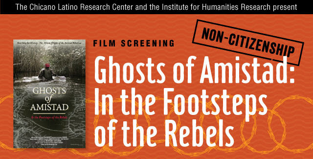 Ghosts of Amistad: In the Footsteps of the Rebels