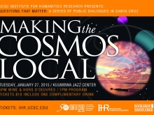 Questions that Matter: Making the Cosmos Local