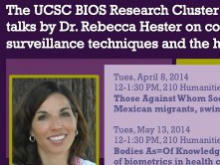 "Rebecca Hester: ""Those against whom society must be defended: Mexican migrants, swine flu, and bioterrorism"""