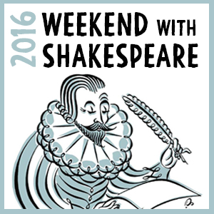 Weekend with Shakespeare 2016