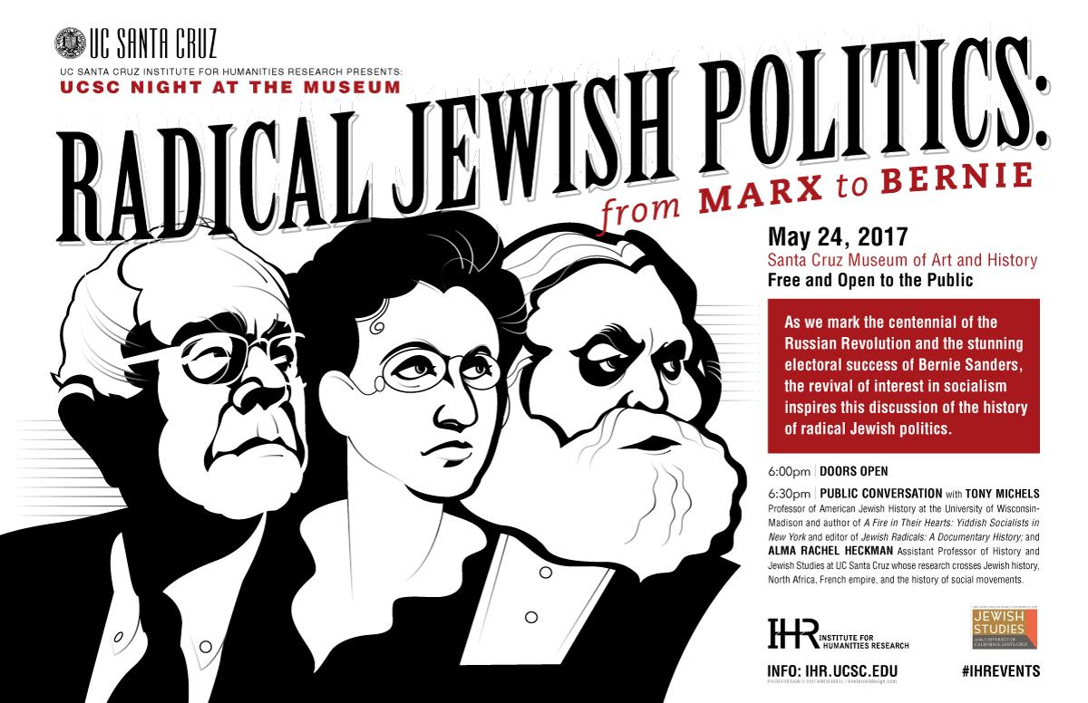 UCSC Night at the Museum: Radical Jewish Politics - from Marx to Bernie